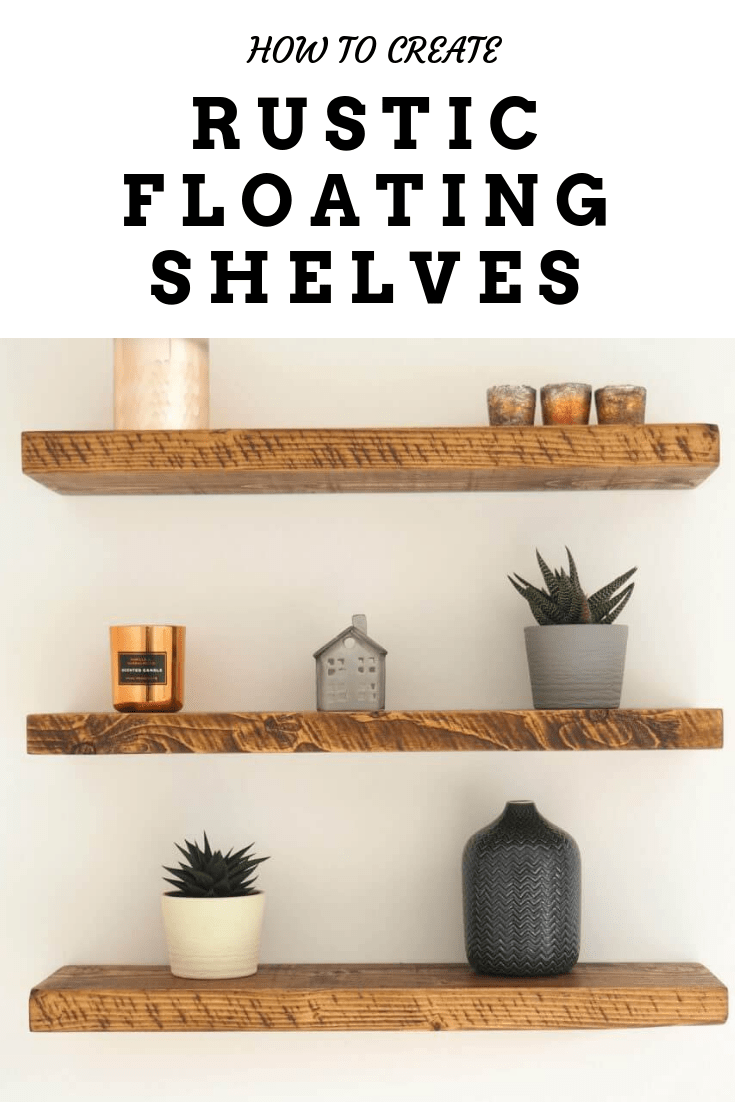 how to create rustic floating shelves homey nutmeg rh homeynutmeg com Easy DIY Floating Shelves how to create floating wall shelves