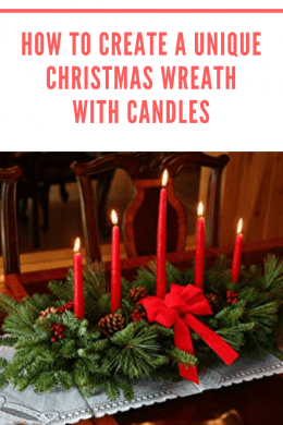 How to create a Unique Christmas Wreath with Candles