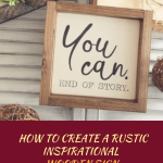 How to create a rustic inspirational wooden sign