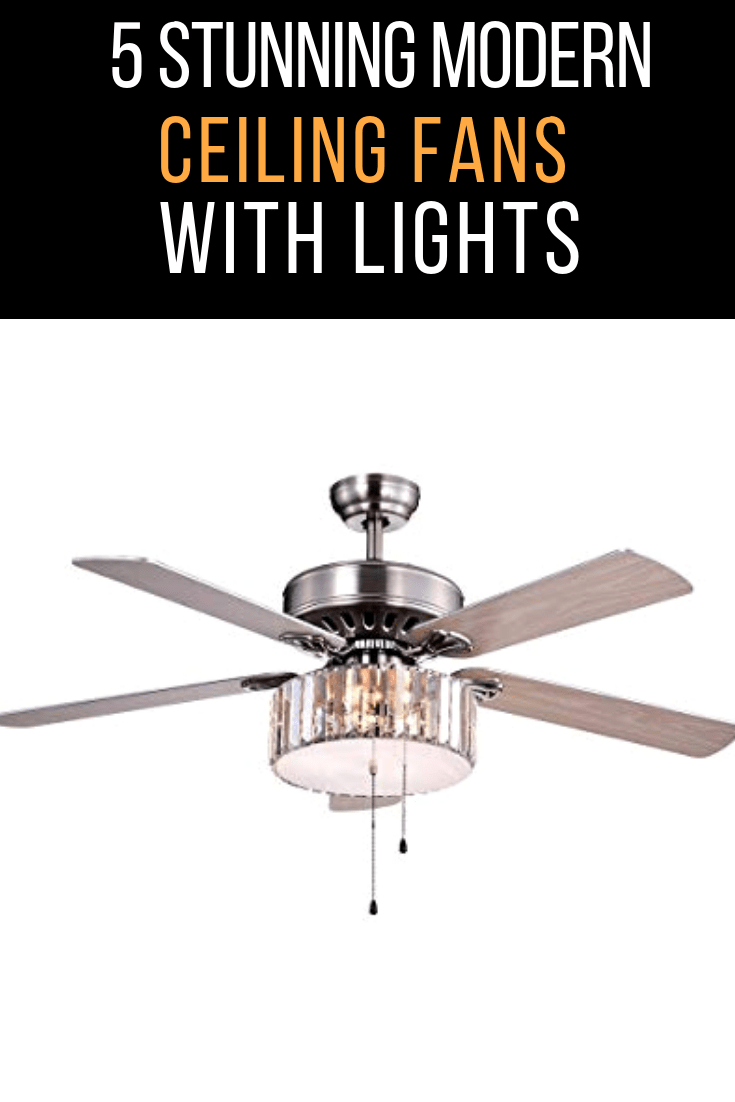 Best Modern Ceiling Fans with Lights