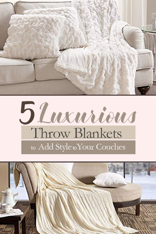 Five Luxurious Throw Blankets to Add Style to Your Couches